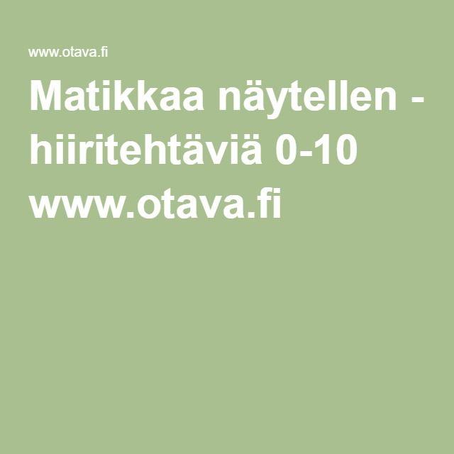 Matikkaa näytellen - hiiritehtäviä 0-10 www.otava.fi