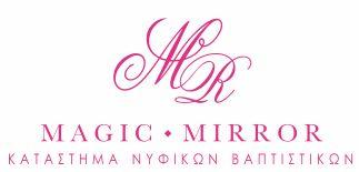 Το Magic Mirror πάντα πρωτοπόρο στις νέες τάσεις της μόδας σας προτείνει μοναδικές δημιουργίες νυφικών υψηλής ραπτικής ,με τέλεια εφαρμογή, καθώς και μοναδικά αξεσουάρ γάμου , μπομπονιέρες, υπέροχες λαμπάδες & στέφανα, για είναι η μέρα του γάμου σας μαγική. Στο Magic Mirror επίσης θα βρείτε επώνυμες προτάσεις για το Αγγελούδι σας ,στις καλύτερες τιμές! Μπομπονιέρες βάπτισης, βαπτιστικά ρούχα, κουτιά βάπτισης , λαμπάδες, λαδόπανα και όλα τα υπόλοιπα αξεσουάρ βάπτισης.
