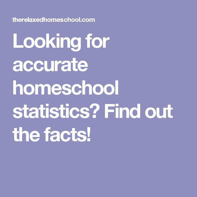Looking for accurate homeschool statistics? Find out the facts!