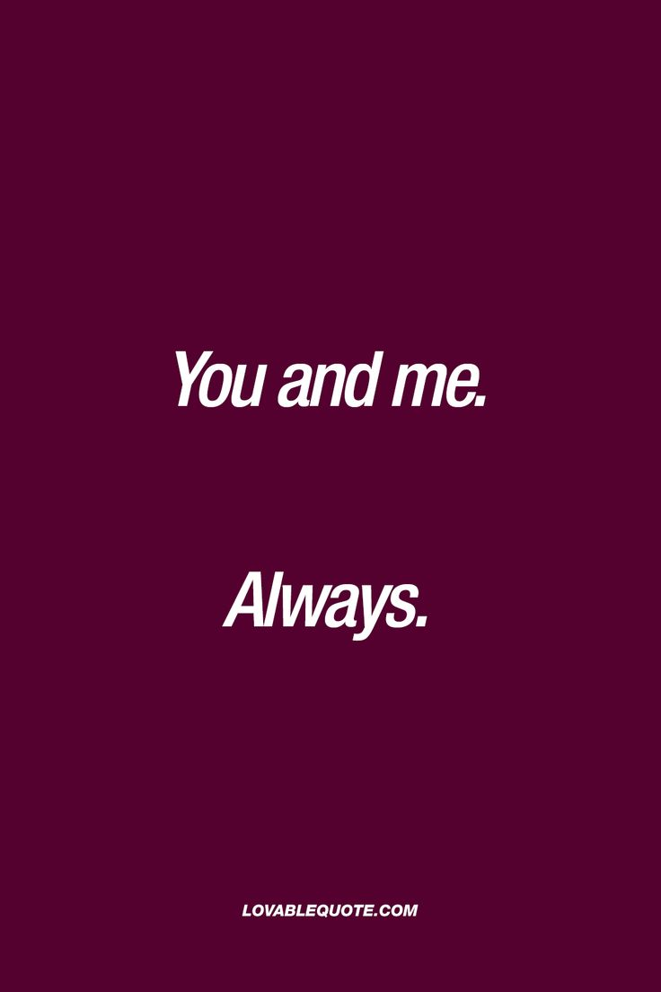 You and me. Always. ❤ #reallove