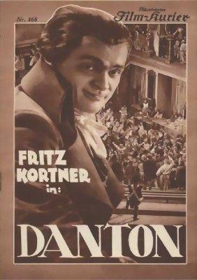 Danton (1931)Stars: Fritz Kortner, Lucie Mannheim, Gustaf Gründgens, Alexander Granach ~  Director: Hans Behrendt