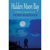 Hidden Moon Bay (A Pelican Pointe Novel) (Kindle Edition)By Vickie McKeehan