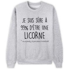 Je suis sûre à 99% d'être une licorne // Bienvenue sur Keewi.io - Créez et vendez vos T-Shirts Gratuitement