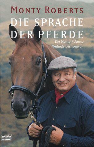 Die Sprache der Pferde - Roberts, Monty