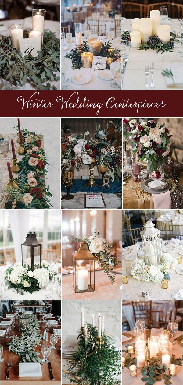 20 Inspiring Winter Wedding Centerpieces For Your Big Day With