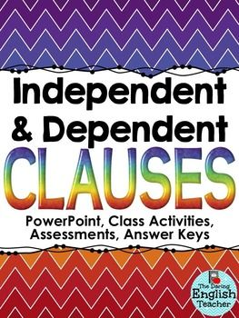 Teach your students about independent and dependent clauses with this all-in-one teaching resource.This lesson plan includes:- a 45 slide, editable, animated PowerPoint- a diagnostic pre test- multiple worksheets- a hands-on classroom activity- a final test- applicable answer keysThe PowerPoint breaks this difficult concept down to the basics, which makes it easier for students to grasp.