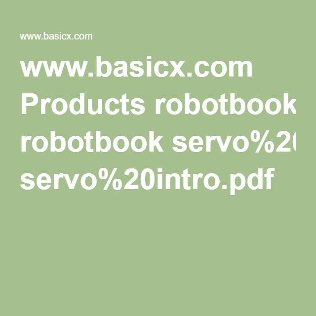 www.basicx.com Products robotbook servo%20intro.pdf