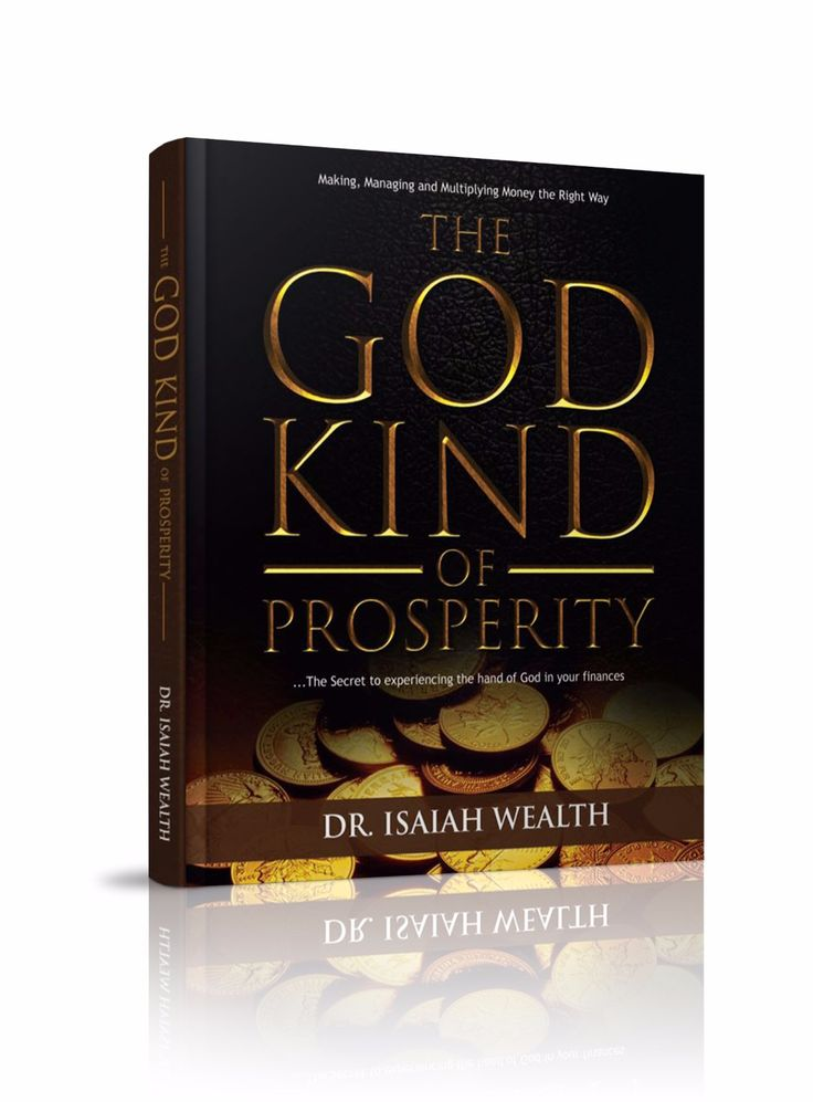 GET READY FOR THIS...  There has never been a book that houses the blend of natural and supernatural principles of prosperity like the God Kind of Prosperity . In it you would learn never taught natural concepts like  - Symmetry of Debt, - Mystery of Opportunity, - Money Generation Chart