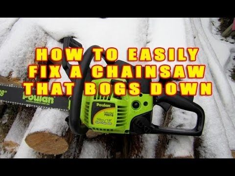 How To Easily Fix A Chainsaw That Bogs Down By Adjusting The Carburetor - YouTube