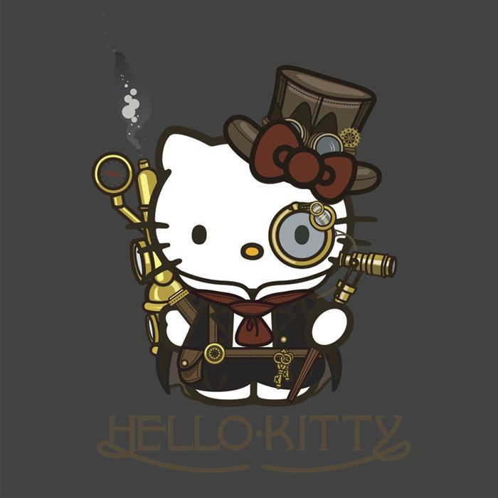 Steampunk Hello Kitty  good day l old bean . my name is Lord Hello Kittyof shirefiled the Third.