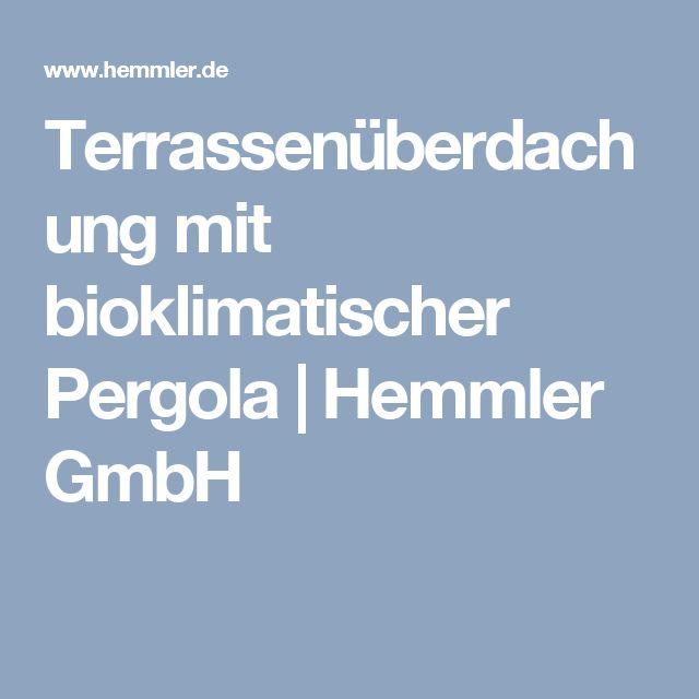 Terrassenüberdachung mit bioklimatischer Pergola   Hemmler GmbH