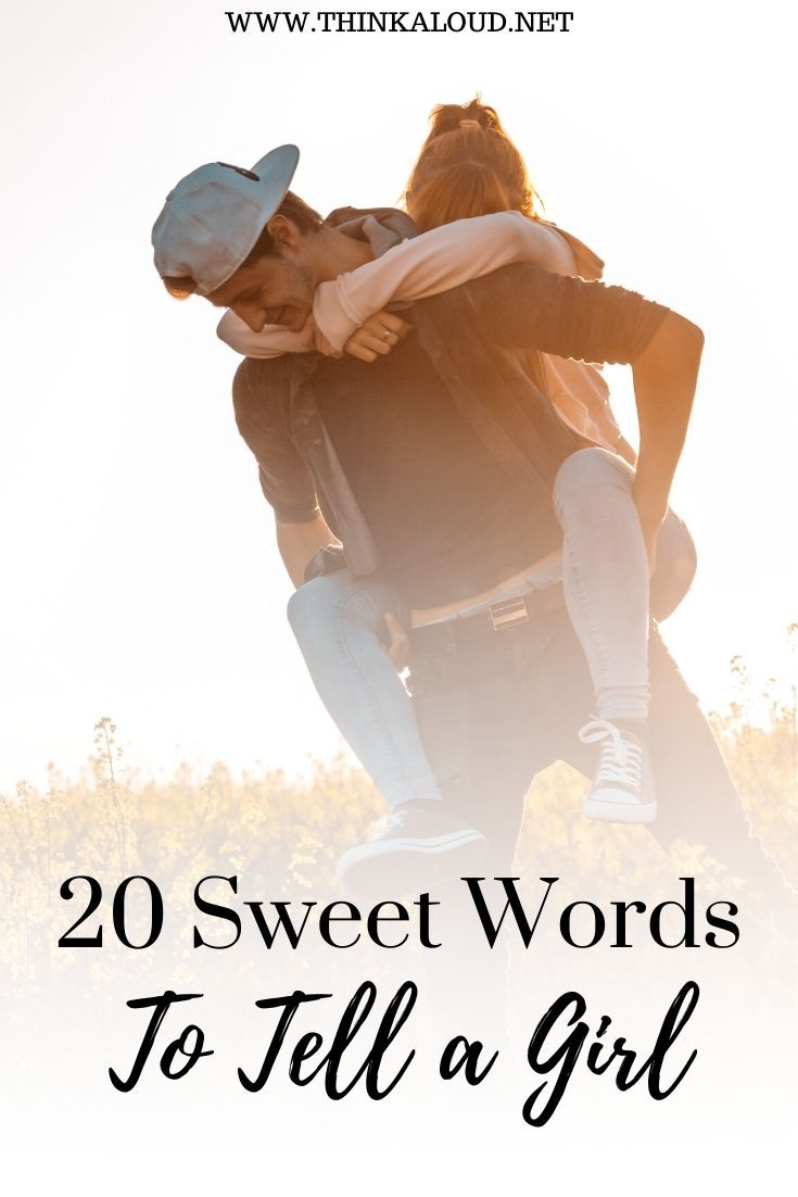 Sweet words for dating a girl