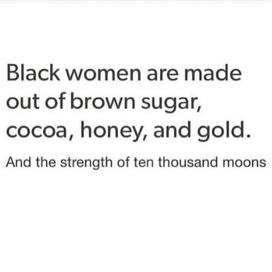 17 Best Strong Black Woman Quotes On Pinterest