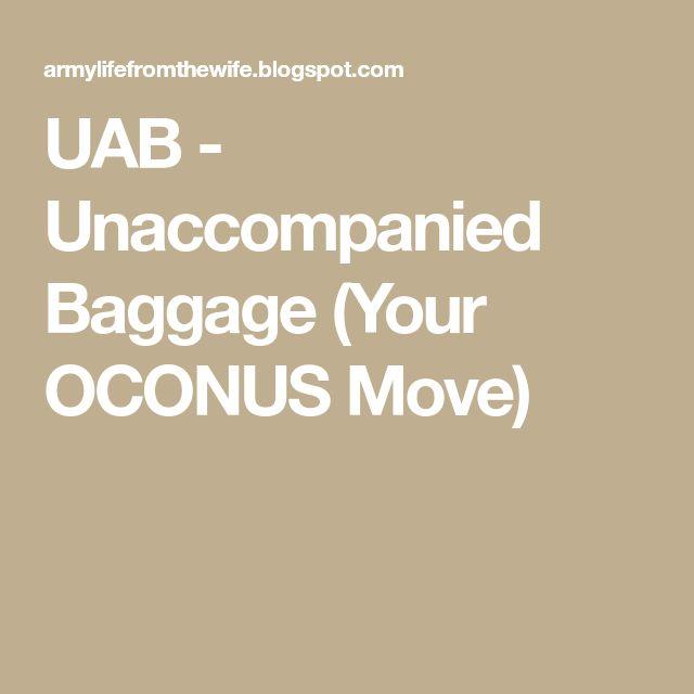 UAB - Unaccompanied Baggage (Your OCONUS Move)