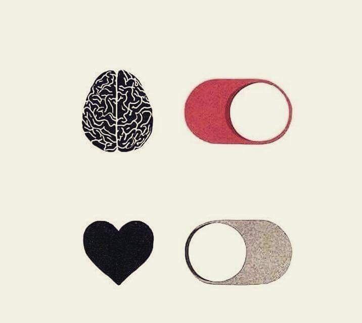 En estos momentos cuando hat escases de amor es mejor encender el cerebro y apagar el corazon...