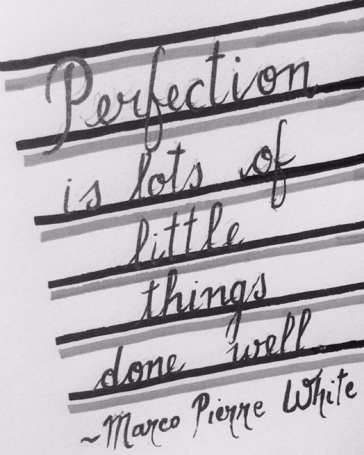 Time for motivational quotes by l.rossi_products #perfection #hardwork #success #passion #courage #workhard #motivation #motivationalquotes #inspiration #doyourbest #marcopierrewhite #masterchef #australia #chef #chefstalk #professional #smart #quote #art #artwork #inkonpaper #artistic #creativity #creativeminds #instaart #calligraphy #writing #black
