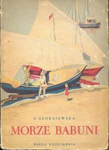 (1950) S. Georgiewska - Morze babuni, NK 1950, il.Józef Czerwiński