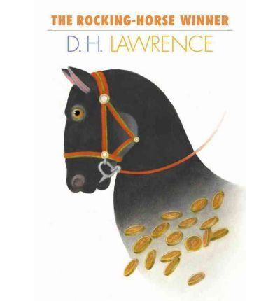 The Rocking-Horse Winner Summary & Study Guide