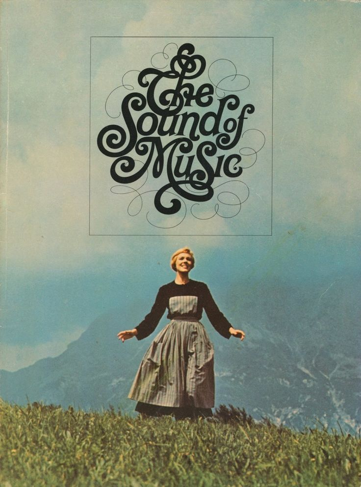 The Sound of Music starring Julie Andrews. released in 1965.
