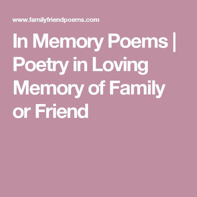 In Memory Poems | Poetry in Loving Memory of Family or Friend