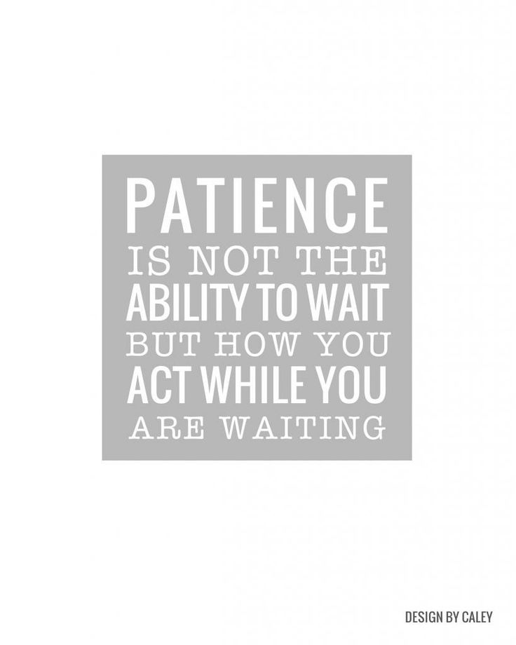 Lovely PORTERPARK DIARIES: Patience. A Life Long Lesson. Waiting QuotesFree ...