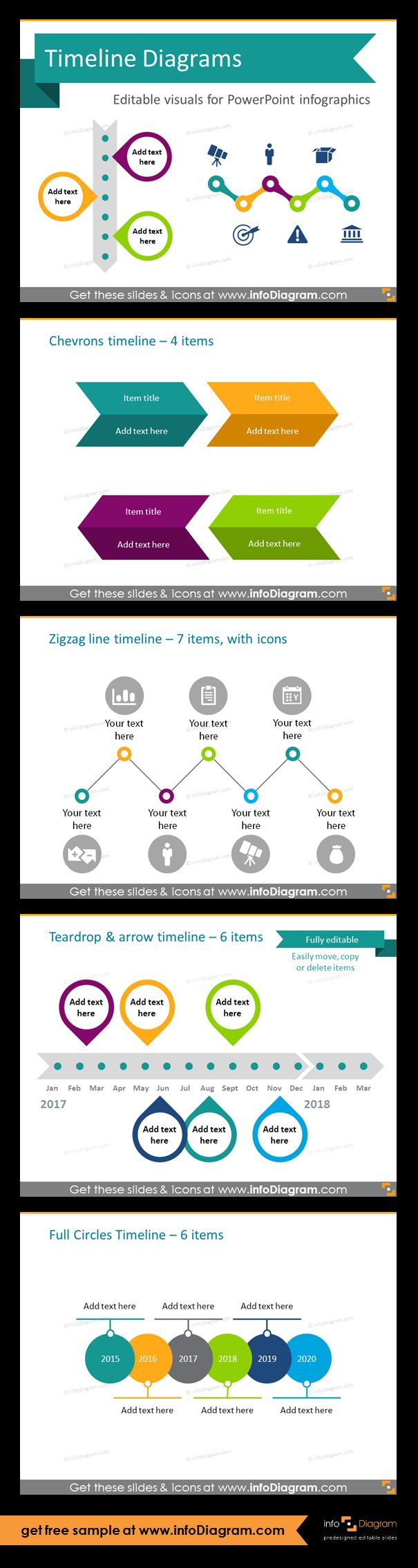 Template slides for Timeline diagrams and Time infographics. Editable PowerPoint graphics for showing history, agenda, linear process flow charts, project timelines, planning phases and roadmaps by modern infographics. Zigzag, teardrop and arrow, chevrons, full circles timelines. Use these timeline charts in various document: review reports in Word docs, project reviews and planning presentations or in Excel along calendar tables to show deadlines.