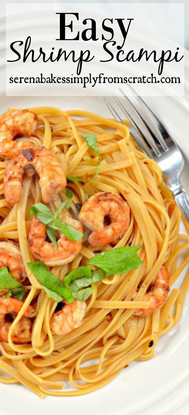Easy to make Shrimp Scampis is so good! http://serenabakessimplyfromscratch.com