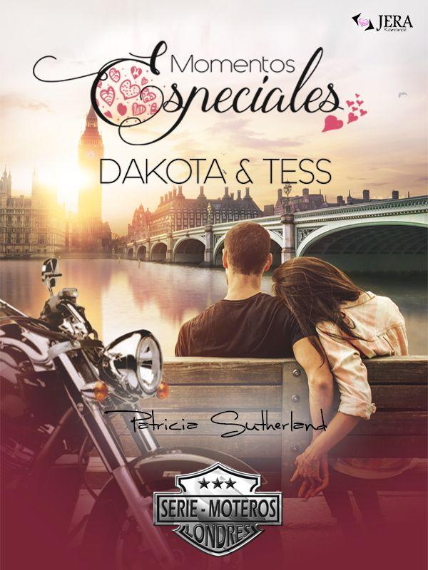 """Momentos especiales """"Dakota&Tess"""" incluido en el Vol. II de la serie Moteros de Patricia Sutherland. #literatura #spinn-off #diseñodecubiertas #diseñoeditorial"""