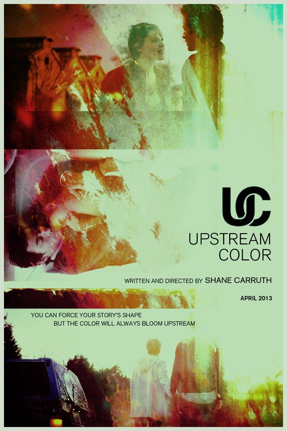 Upstream Color - Shane Carruth