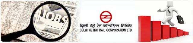 Government Jobs: Delhi Metro Rail Corporation Limited Recruitment 2...
