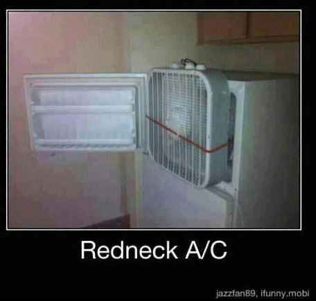 "Hahahaha!     I hate to say it, but so many of these ""Redneck Ideas"" are actually smart! Not aesthetically pleasing at all but in a time of necessity, it works!"