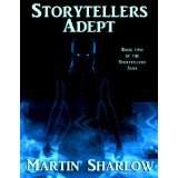 Storytellers: Adept (Storytellers Saga) (Kindle Edition)By Martin C Sharlow