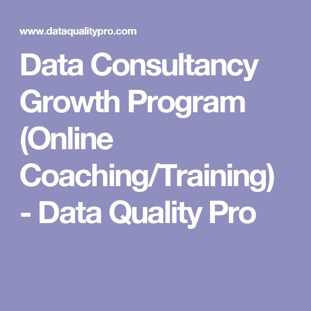 Data Consultancy Growth Program (Online Coaching/Training) - Data Quality Pro