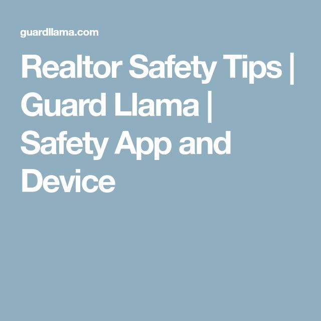 Realtor Safety Tips | Guard Llama | Safety App and Device #homesafetytips