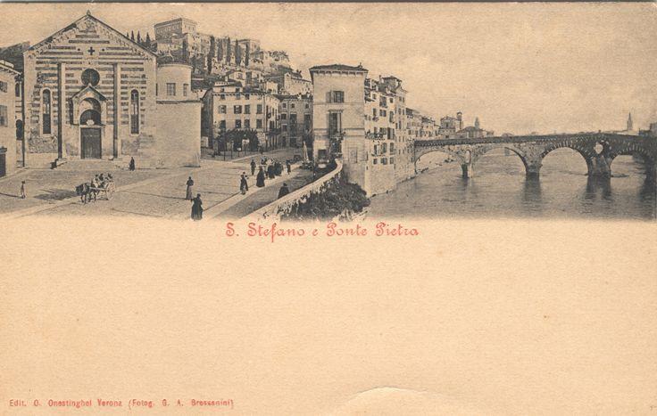 Verona - Ponte Pietra - S.Stefano - primi 900