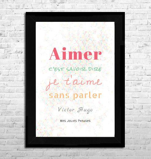 """Affiche A4 : """"Aimer c'est savoir dire je t'aime sans parler"""" (couleur) : Affiches, illustrations, posters par mes-jolies-phrases"""