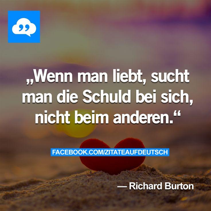#Liebe, #Schuld, #Spruch, #Sprüche, #Zitat, #Zitate, #RichardBurton