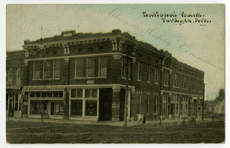 """The National Bank of Fordyce, circa 1911. AHC6161.06  The postcard was sent to Mr. and Mrs. J.W. Lehman in Warren, AR. On the back is written, """"This is the bank where Mr. Hunter works. I have just come from the train and got my coat - but not the book or the buttons. I have been sewing on my white dress today. Will get it done to wear Sunday. With love, Elliot (? the name is nearly illegible)."""