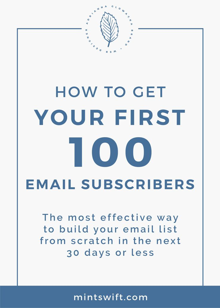 How to effectively grow your email list | How to get first 100 email subscribers | The ultimate guide to setting up email course in MailChimp | Email course in MailChimp | The most effective way to build your email list from scratch in the next 30 days or less| MintSwift| Adrianna Glowacka | MintSwift Design
