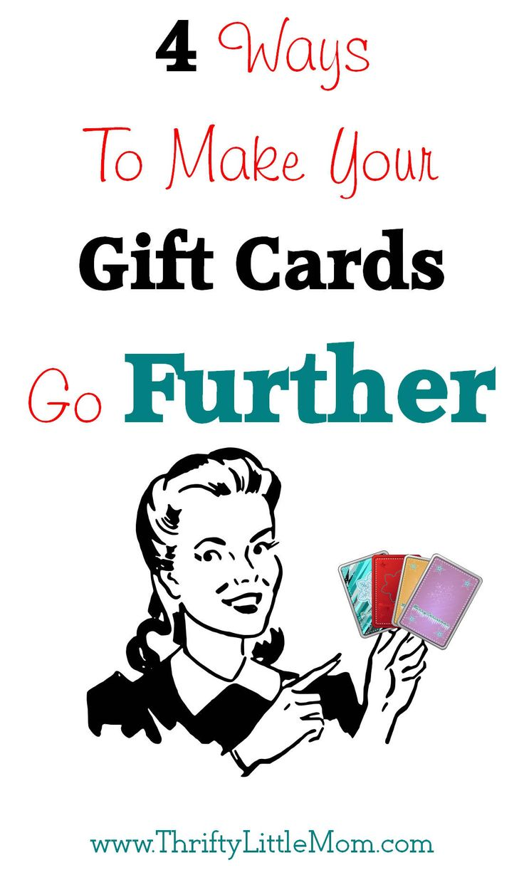 4 Ways To Make Your Gift Cards Go Further
