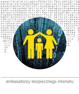 Ambasadorzy Bezpiecznego Internetu - ochrona dzieci oraz wsparcie otoczenia dziecka w Polsce - rodziców i nauczycieli - poprzez dostarczanie wiedzy na temat kształtowania właściwych nawyków korzystania z internetu i propagowanie istniejących rozwiązań technicznych w tym zakresie