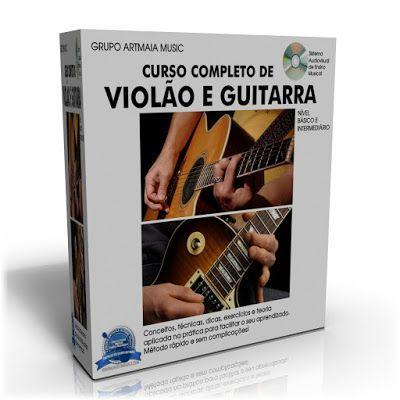 DICAS E AULAS DE VIOLÃO E GUITARRA: Curso Completo de Violão e Guitarra - Aprenda a to...