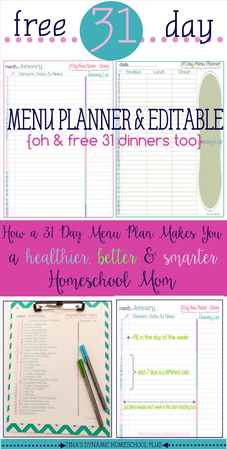 Free 31 Editable Menu Planner. Because menu planning for a longer period of time makes you a smarter, healthier and better homeschool mom. @ Tina's Dynamic Homeschool Plus