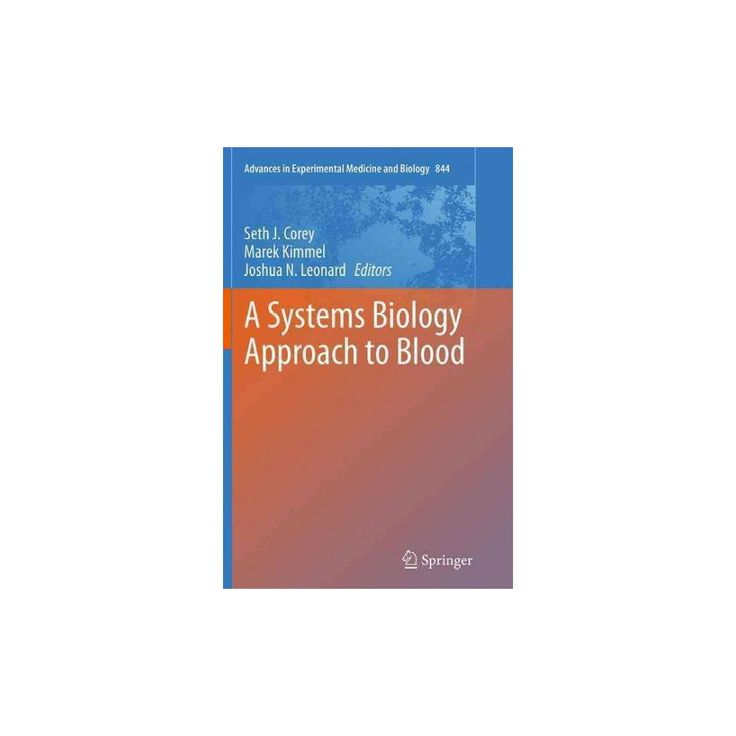Systems Biology Approach to Blood (Reprint) (Paperback)