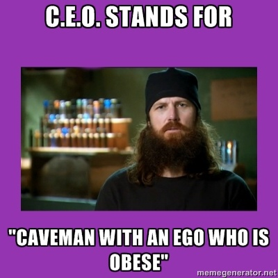 """Jase Robertson- Duck Dynasty - C.e.o. stands for """"caveman with an ego who is obese"""""""