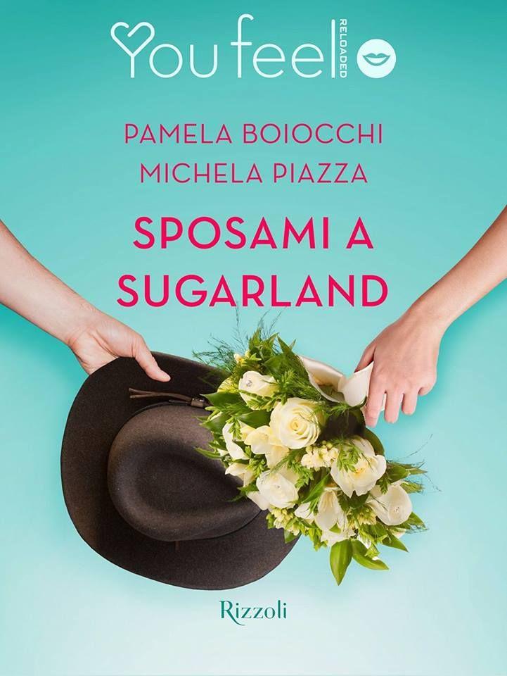 Recensione - SPOSAMI A SUGARLAND di Pamela Boiocchi e Michela Piazza http://lindabertasi.blogspot.it/2017/03/recensione-sposami-sugarland-di-pamela.html