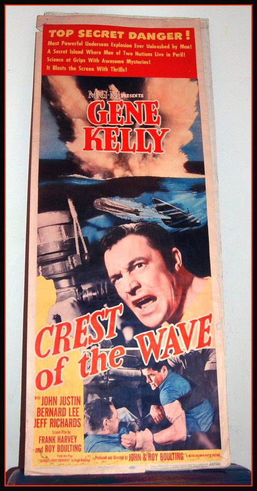 Unusual to see #GeneKelly cast in a non-musical movie. Our Movie Poster is orig 1954 Crest Of  Wave Gene Kelly MGM Naval Top Secret