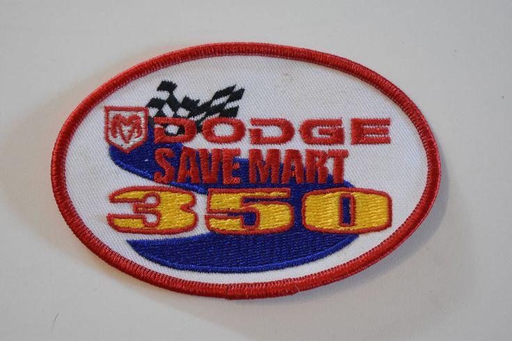 Dodge Save Mart 350 NASCAR Racing Patch, NASCAR Collectible, NASCAR Racing