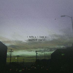 i hate u, i love u (feat. olivia o'brien) - Deepend Remix, a song by gnash, Olivia O'Brien, Deepend on Spotify