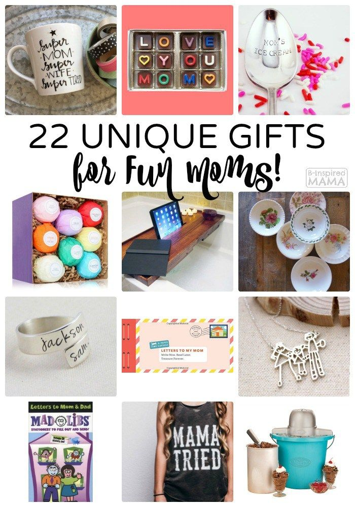 22 Unique Mother S Day Presents For Fun Moms A Gift Guide From B Inspired Mama Full Of Gifts Mom Will Love